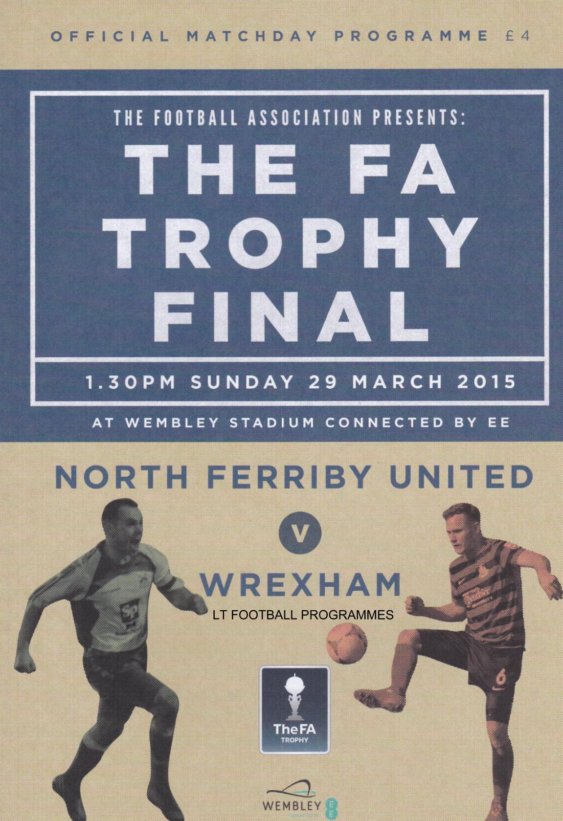 2015 FA TROPHY FINAL - NORTH FERRIBY UNITED v WREXHAM